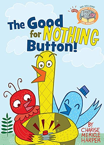 The Good for Nothing Button! (Hardback)