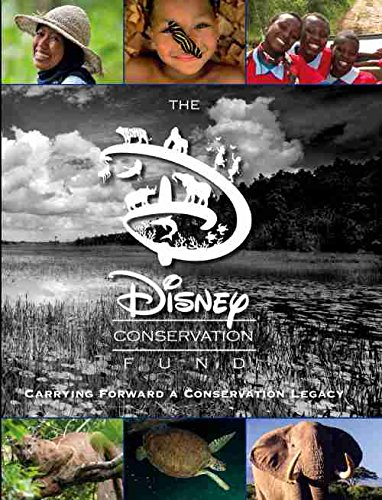9781484727775: The Disney Conservation Fund (Disney Worldwide Conservation Fund Custom Pub): Celebrating 20 Years (Disney Editions Deluxe)