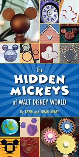 9781484727782: The Hidden Mickeys of Walt Disney World