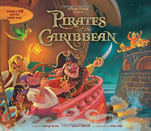 Disney Parks Presents: The Pirates Of The Caribbean; Purchase Includes A Cd With Song!