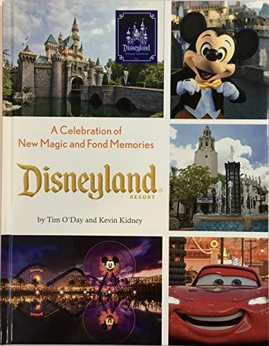 9781484728451: Disneyland Resort a Celebration of New Magic and Fond Memories