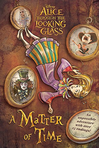 9781484729601: Alice Through The Looking Glass. A Matter Of Time