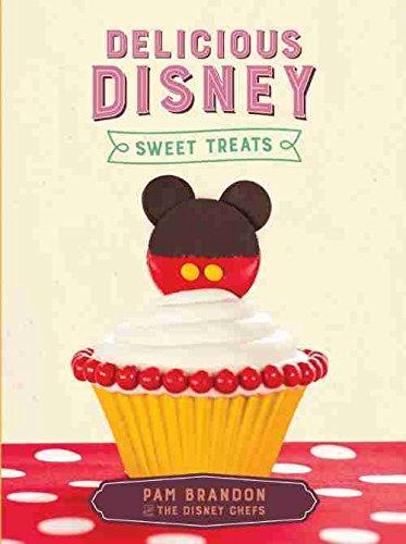9781484732908: Delicious Disney Sweet Treats