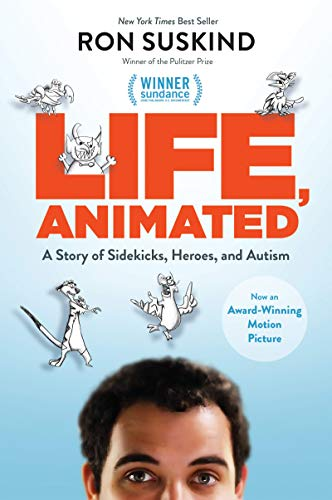 9781484741238: Life, Animated: A Story of Sidekicks, Heroes, and Autism (ABC)