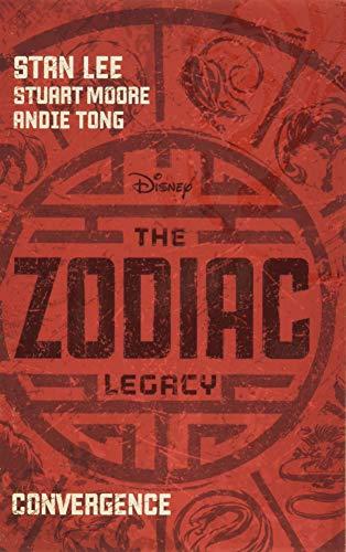 The Zodiac Legacy: Convergence: Stan Lee; Stuart Moore