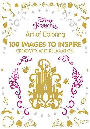 9781484757406: Art of Coloring Disney Princess: 100 Images to Inspire Creativity and Relaxation (Art Therapy)