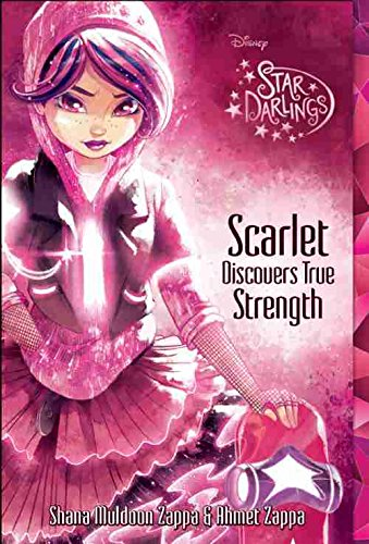 9781484776247: Star Darlings Scarlet Discovers True Strength (Justice special market edition)