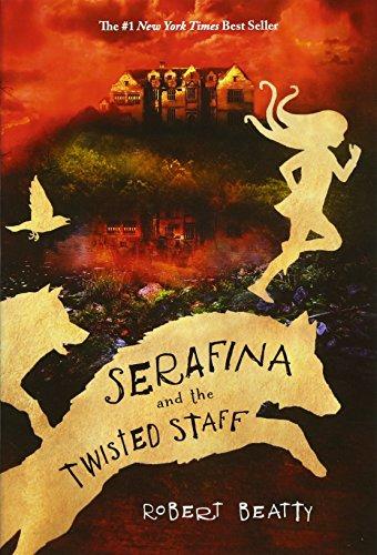 9781484778067: Serafina and the Twisted Staff (Serafina Book 2)