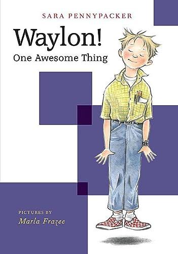 9781484778210: Waylon! One Awesome Thing (Waylon! (1))