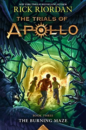 9781484780657: The Burning Maze (Trials of Apollo, The Book Three)