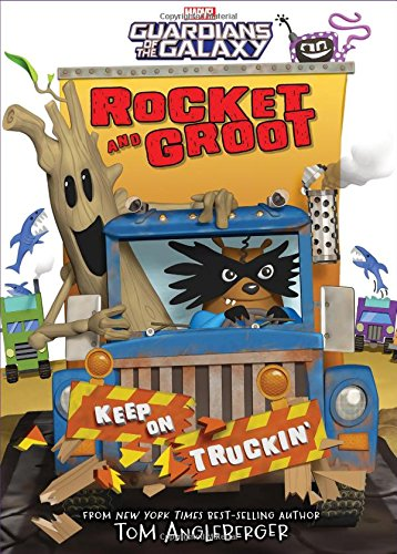 9781484781418: Rocket and Groot: Keep on Truckin'! (Marvel Middle Grade Novel)
