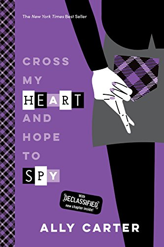 9781484785034: Cross My Heart and Hope to Spy (10th Anniversary Edition) (Gallagher Girls)