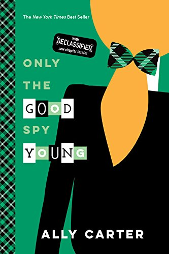 9781484785065: Only the Good Spy Young (10th Anniversary Edition) (Gallagher Girls)