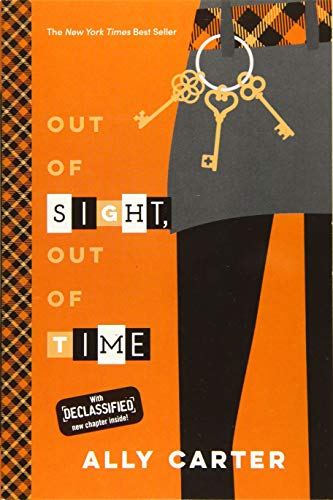 9781484785072: Out of Sight, Out of Time (10th Anniversary Edition) (Gallagher Girls)