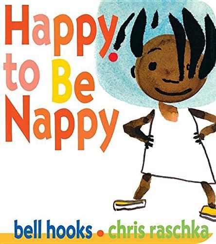 9781484788417: Happy to Be Nappy