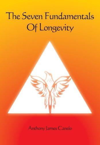 9781484800331: The Seven Fundamentals Of Longevity: & The Holistic Health Pyramid