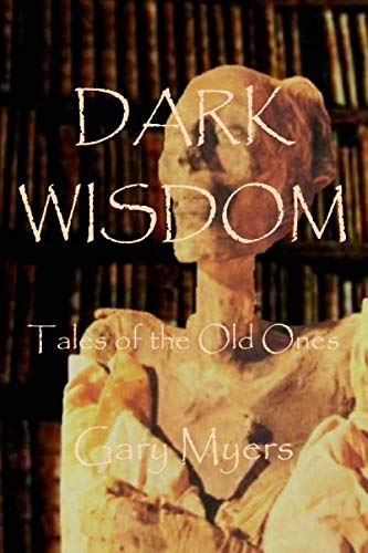 9781484801963: Dark Wisdom: Tales of the Old Ones