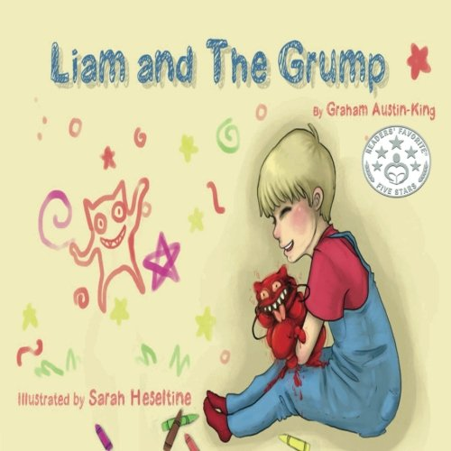 Liam and the Grump: Austin-King, Graham