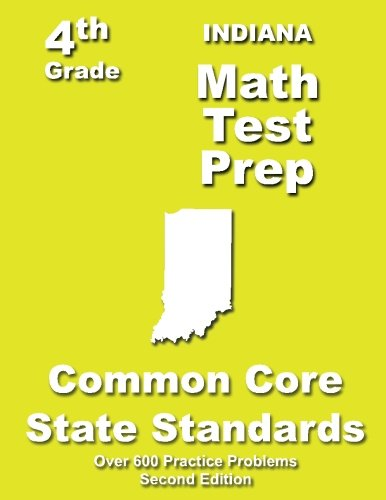 9781484805282: Indiana 4th Grade Math Test Prep: Common Core Learning Standards