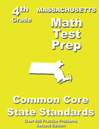 9781484805770: Massachusetts 4th Grade Math Test Prep: Common Core Learning Standards