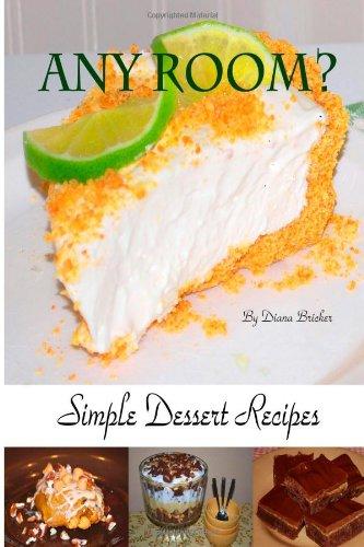 9781484806616: Any Room? Simple Dessert Recipes