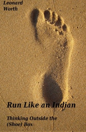 9781484806814: Run Like an Indian: Thinking Outside the (Shoe) Box