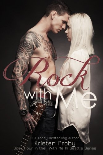 9781484807941: Rock With Me (With Me In Seattle)
