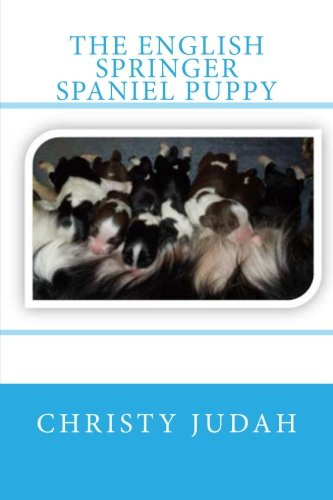 9781484809075: The English Springer Spaniel Puppy