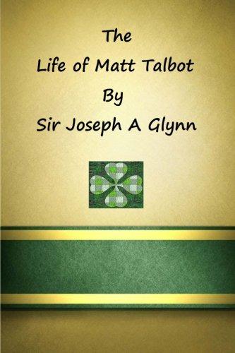 Life of Matt Talbot: Glynn, Sir Joseph