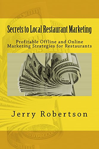 9781484811818: Secrets to Local Restaurant Marketing: Profitable Offline and Online Marketing Strategies for Restaurants