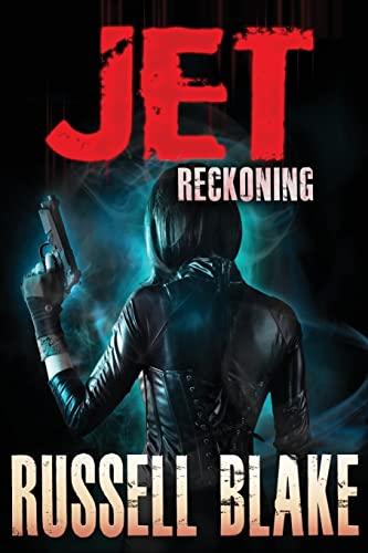 JET IV - Reckoning (Volume 4): Russell Blake