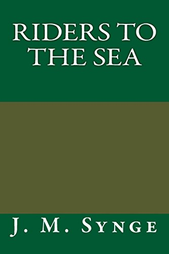 Riders to the Sea: J.M. Synge
