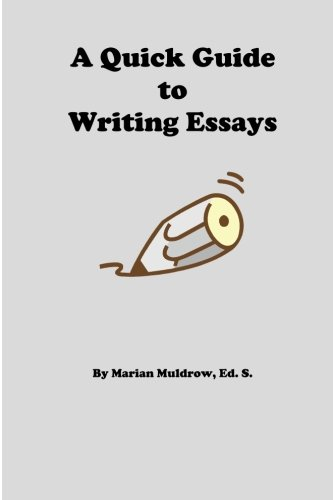 9781484817063: A Quick Guide to Writing Essays
