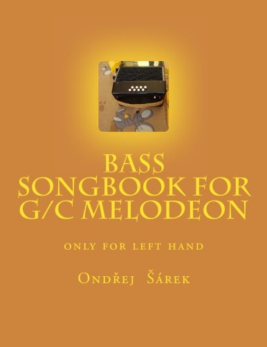 9781484817858: Bass songbook for G/C melodeon: only for left hand