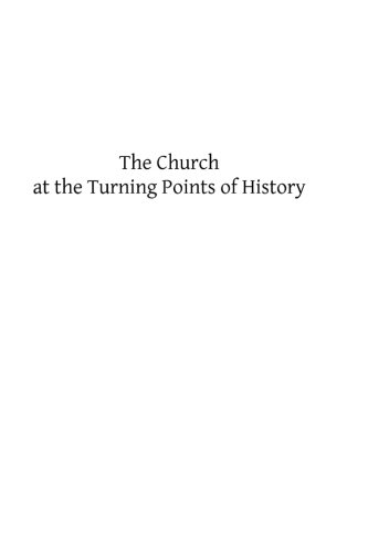 9781484818220: The Church at the Turning Points of History