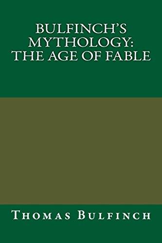 9781484818824: Bulfinch's Mythology: The Age of Fable