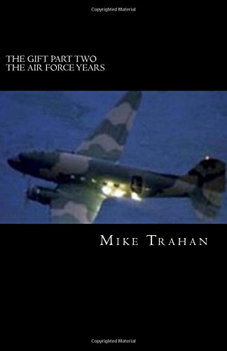 9781484818893: The Gift Part Two - The Air Force Years