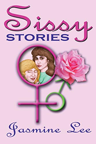 Sissy Stories: Lee, Jasmine