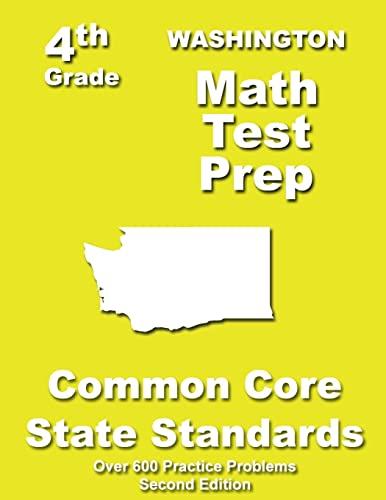 9781484821107: Washington 4th Grade Math Test Prep: Common Core Learning Standards