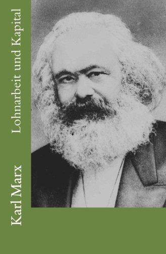 Karl Marx: Lohnarbeit und Kapital (German Edition): Marx, Karl
