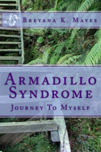 9781484822616: Armadillo Syndrome: The Journey To Finding Myself