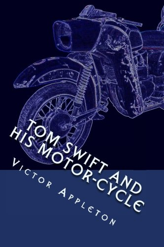 9781484823392: Tom Swift and his Motor-Cycle: or Fun and Adventures on the Road
