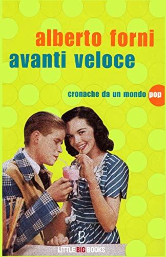 9781484823484: Avanti veloce - Cronache da un mondo pop (Italian Edition)