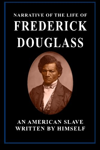 9781484826744: Narrative of the Life of Frederick Douglass