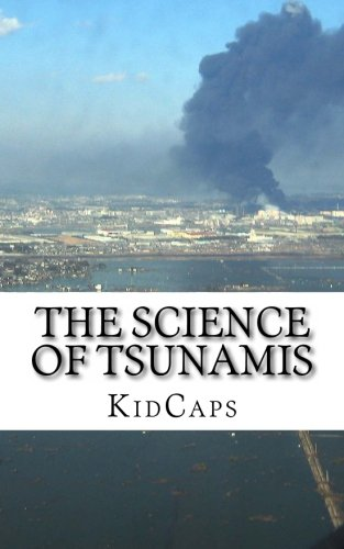 history and scientific understanding of tsunamis essay Meteorology is a branch of the atmospheric sciences which includes atmospheric chemistry and atmospheric physics, with a major focus on weather forecastingthe study of meteorology dates back millennia, though significant progress in meteorology did not occur until the 18th century.