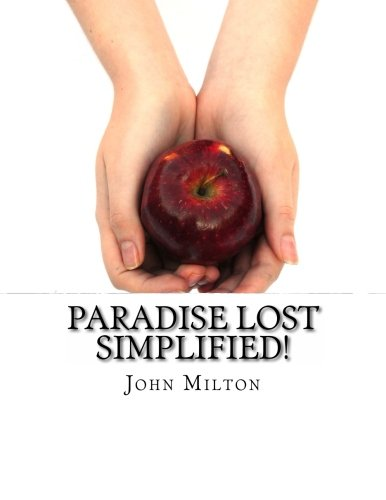 9781484829257: Paradise Lost Simplified!: Includes Modern Translation, Study Guide, Historical Context, Biography, and Character Index