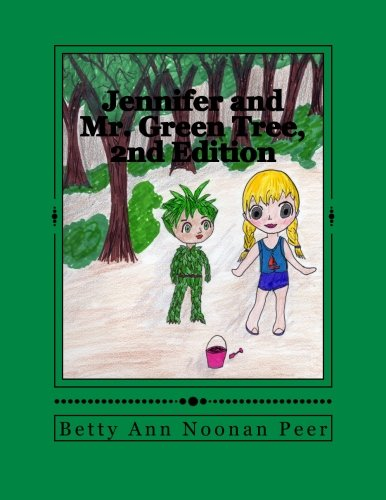 9781484829356: Jennifer and Mr. Green Tree, 2nd Edition (Adventures with Jennifer) (Volume 3)