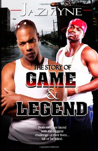 The Story Of: Game and Legend: The: Jazmyne