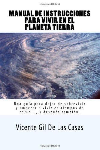 9781484830444: Manual de Instrucciones para Vivir en el Planeta Tierra