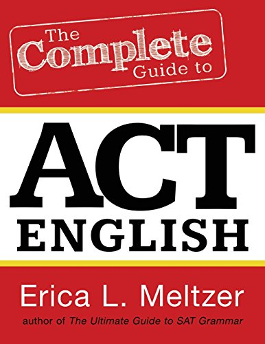 9781484831458: The Complete Guide to ACT English, 2nd Edition